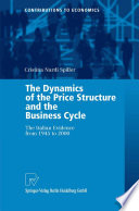 The Dynamics of the Price Structure and the Business Cycle
