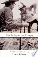 Give Refuge to the Stranger