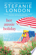 Her Aussie Holiday Book PDF