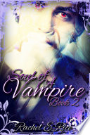 Soul of A Vampire Novel  A Vampire New Adult Witches  Werewolves  New Adult Romance  Book 2