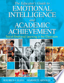 The Educator s Guide to Emotional Intelligence and Academic Achievement