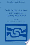 Social Studies of Science and Technology: Looking Back, Ahead The Thing That Doesn T Fit Is