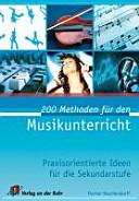 200 Methoden für den Musikunterricht