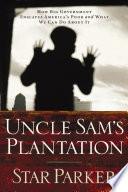 Uncle Sam s Plantation