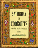 Saturday is Cookouts