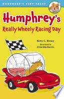 Humphrey s Really Wheely Racing Day