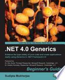 Net 4 0 Generics Beginner s Guide Book PDF