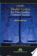 Model Codes for Post conflict Criminal Justice  General part  Definitions   Fundamental principles   Jurisdiction   Ne bis in idem statutory limitations   Time and place of commission of a criminal offense   Criminal offense  criminal responsibility  and commission of a criminal offense   Criminal responsibility of legal persons   Justification and excusal of criminal responsibility   Criminal attempt   Participation in a criminal offense   Penalties   Confiscation of the proceeds of crime and property   Dispositions applicable to juveniles and adults on trial for criminal offenses committed as juveniles