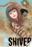 Shiver  Junji Ito Selected Stories