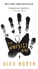 The Whisper Man : like being terrified, the whisper...