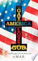 The Gaying of America   The Love of God
