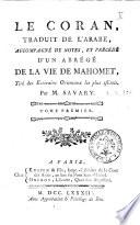 Le coran  traduit de l arabe  accompagn   de notes  et pr  c  d   d un abr  g   de la vie de Mahomet     par M  Savary  Tome premiere  second