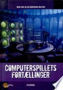 Genreserien  Computerspillets Fort  lling