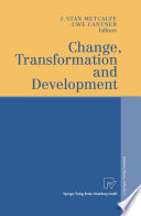 Change  Transformation and Development