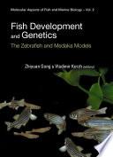 Fish Development and Genetics