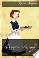 The Vampiric Housewife