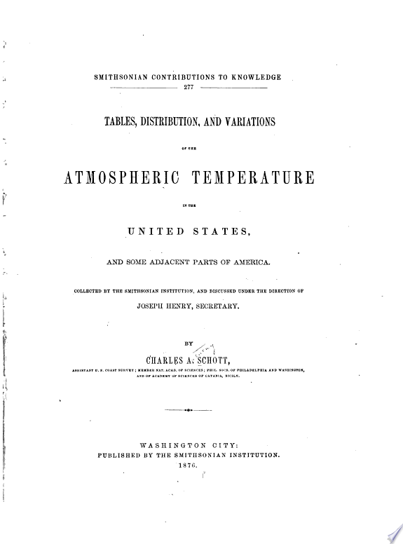 Tables, Distribution, and Variations of the Atmospheric Temperature in the United States, and Some Adjacent Parts of America