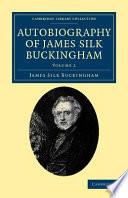 Autobiography of James Silk Buckingham