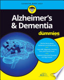 Alzheimer s and Dementia For Dummies