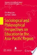 Sociological and Philosophical Perspectives on Education in the Asia Pacific Region