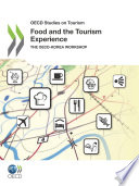 Oecd Studies On Tourism Food And The Tourism Experience The Oecd Korea Workshop