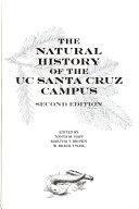The Natural history of the UC Santa Cruz campus