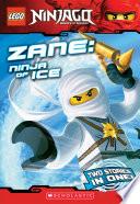 Zane Ninja Of Ice Lego Ninjago Chapter Book
