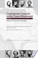 Confederate Generals in the Trans Mississippi