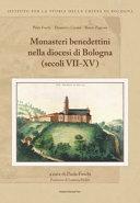 Monasteri benedettini nella diocesi di Bologna  secoli VII XV