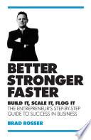 Better Stronger Faster