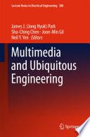Multimedia and Ubiquitous Engineering