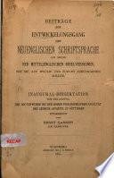 Beiträge zum entwickelungsgang der neuenglischen schriftsprache auf grund der mittelenglischen bibelversionen