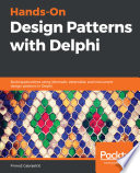 Hands On Design Patterns With Delphi