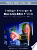 Intelligent Techniques In Recommendation Systems Contextual Advancements And New Methods book