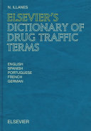 Elsevier s Dictionary of Drug Traffic Terms
