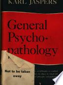 General Psycho pathology