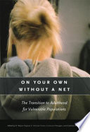 On Your Own without a Net