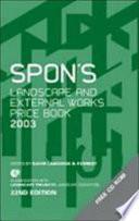 Spon's Landscape & External Works Price Only Comprehensive Source Of Information For
