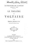 illustration du livre (Le) romantisme des classiques: Theatre de Voltaire