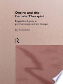 Desire and the Female Therapist