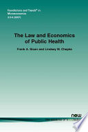 The Law and Economics of Public Health