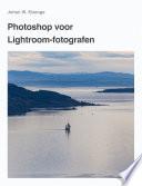 Photoshop Cc Voor Lightroom Fotografen