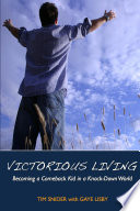 Victorious Living Becoming a Comeback Kid in a Knock Down World