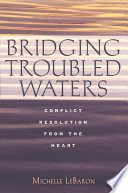 Bridging Troubled Waters