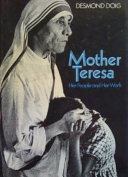 Mother Teresa  her people and her work