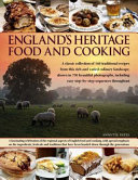 England s Heritage Food and Cooking