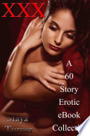 XXX A 60 Story Erotic eBook Collection