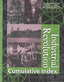 Industrial Revolution Reference Library Cumulative Index
