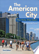 The American City What Works What Doesn T