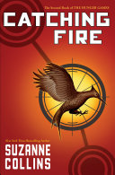 Catching Fire (The Hunger Games, Book 2) Book